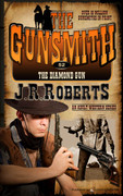 The Diamond Gun by J.R. Roberts (Print)