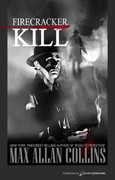 Firecracker Kill by Max Allan Collins (eBook)