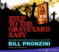Step to the Graveyard Easy by Bill Pronzini (CD Audiobook)