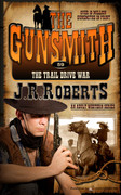 The Trail Drive War by J.R. Roberts (Print)