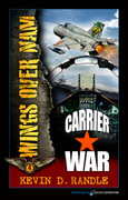 Carrier War by Kevin D. Randle (eBook)