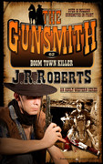 Boom Town Killer by J.R. Roberts (eBook)