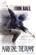 Mark One: The Dummy by John Ball (eBook)