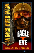 Eagle Eye by Kevin D. Randle (eBook)