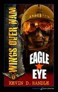Eagle Eye by Kevin D. Randle (eBook)