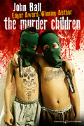 The Murder Children by John Ball (eBook)