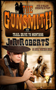 Trail Drive to Montana by J.R. Roberts (eBook)