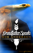 Grandfather Speaks by Bob Anderson (Print)