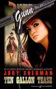 Ten Gallon Tease by Jory Sherman (eBook)