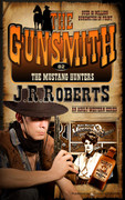 The Mustang Hunters by J.R. Roberts (Print)