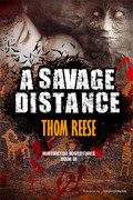 A Savage Distance by Thom Reese (eBook)