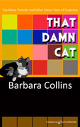 That Damn Cat by Barbara Collins (eBook)
