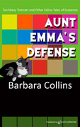 Aunt Emma's Defense by Barbara Collins (eBook)