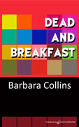 Dead and Breakfast by Barbara Collins (eBook)