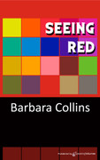 Seeing Red by Barbara Collins (eBook)