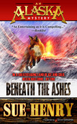 Beneath the Ashes by Sue Henry (Print)