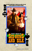 Six-Guns and Silk by Cort Martin (eBook)
