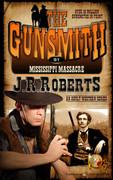Mississippi Massacre by J.R. Roberts (eBook)