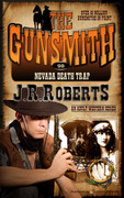 Nevada Death Trap by J.R. Roberts (Print)