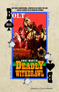 Deadly Withdrawl by Cort Martin (eBook)