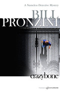 Crazybone by Bill Pronzini (eBook)