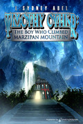 Timothy Other: The Boy Who Climbed Marzipan Mountain by L. Sydney Abel (eBook)