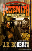 Ride for Revenge by J.R. Roberts (Print)