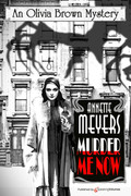 Murder Me Now by Annette Meyers (Print)
