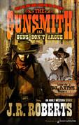 Guns Don't Argue by J.R. Roberts (Print)