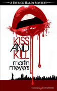 Kiss and Kill by Martin Meyers (eBook)