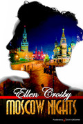Moscow Nights by Ellen Crosby (Print)