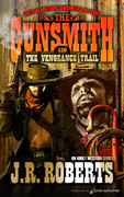 The Vengeance Trail by J.R. Roberts (Print)