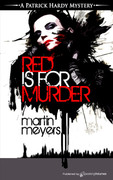 Red is for Murder by Martin Meyers (Print)