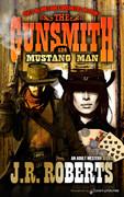 Mustang Man by J.R. Roberts (Print)