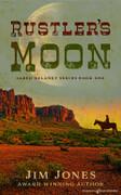 Rustler's Moon by Jim Jones (Print)