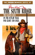 The Sixth Rider by Max McCoy (Print)