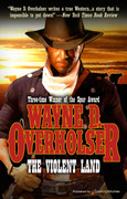 The Violent Land by Wayne D. Overholser (eBook)