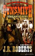 Vigilante Hunt by J.R. Roberts (eBook)