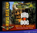 Bird Dog by Kevin D. Randle (CD Audiobook)