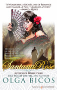 Santana Rose by Olga Bicos (eBook)