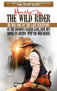 The Wild Rider by Max McCoy (Print)