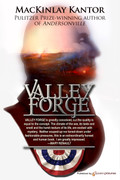 Valley Forge by MacKinlay Kantor (Print)