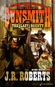 The Last Bounty by J.R. Roberts (Print)