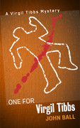 One for Virgil Tibbs by John Ball (eBook)