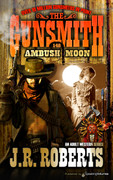 Ambush Moon by J.R. Roberts (Print)