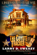 The Coyote Tracker by Larry D. Sweazy (Print)