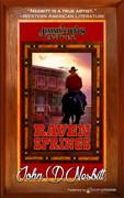 Raven Springs by John D. Nesbitt (Print)