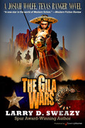 The Gila Wars by Larry D. Sweazy (Print)