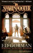 The Sharpshooter by Ed Gorman (eBook)