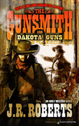Dakota Guns by J.R. Roberts (Print)